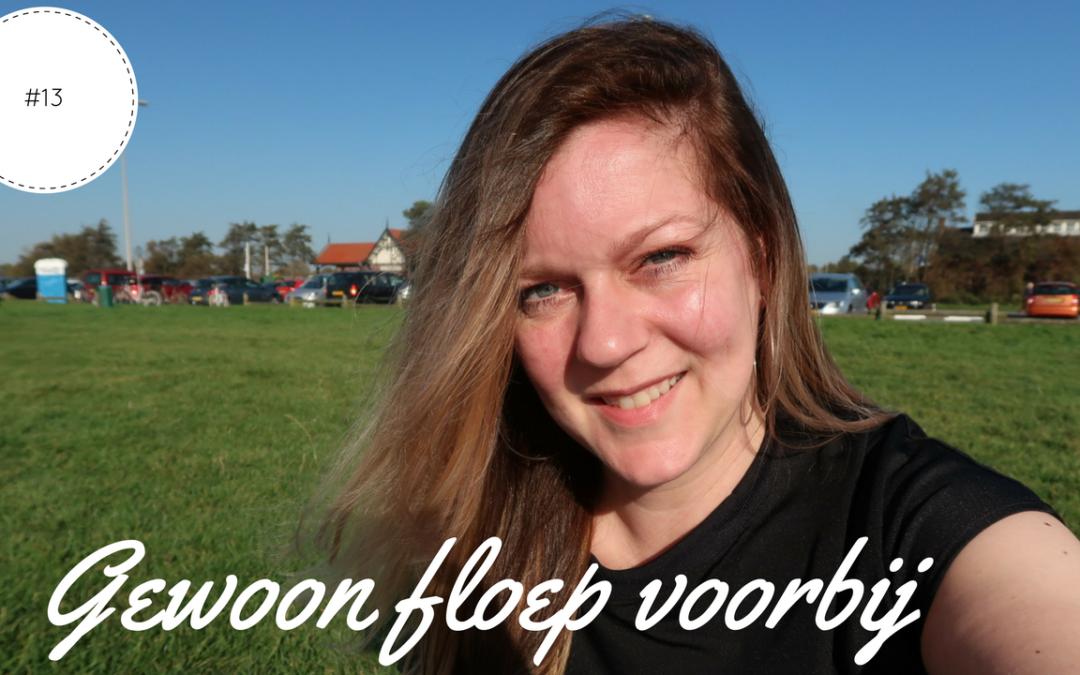 Gewoon floep voorbij | Vlog #13