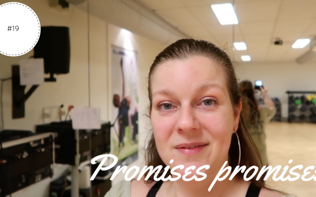 Promises promises | Vlog #19