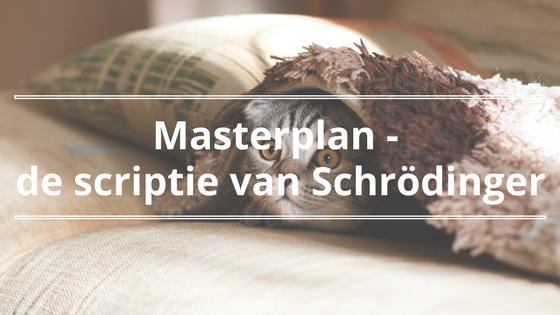 Masterplan – de scriptie van Schrödinger