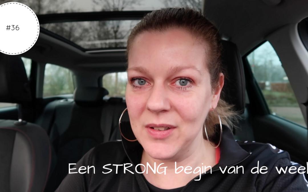 Een STRONG begin van de week | Vlog #36