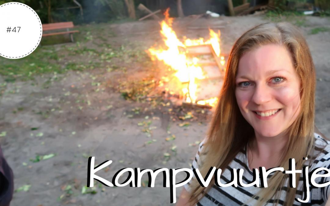 Kampvuurtje   Vlog #47