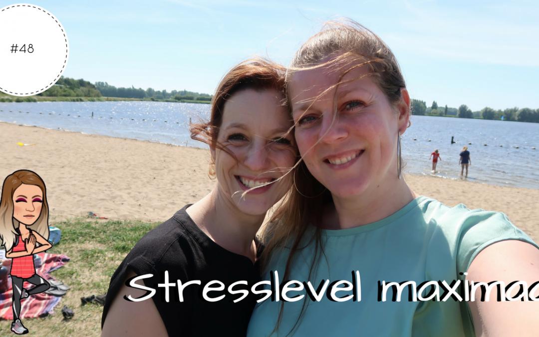 Stresslevel maximaal | Vlog #48