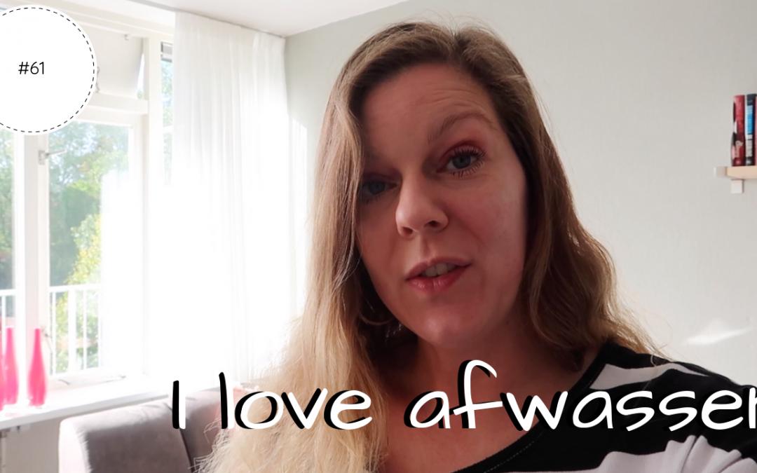 I love afwassen | Vlog #61