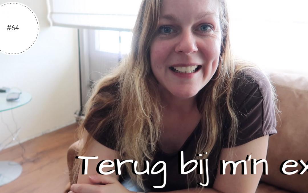 Terug bij m'n ex | Vlog #64