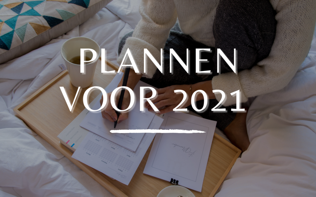 Plannen voor 2021 | Josanne in her own write